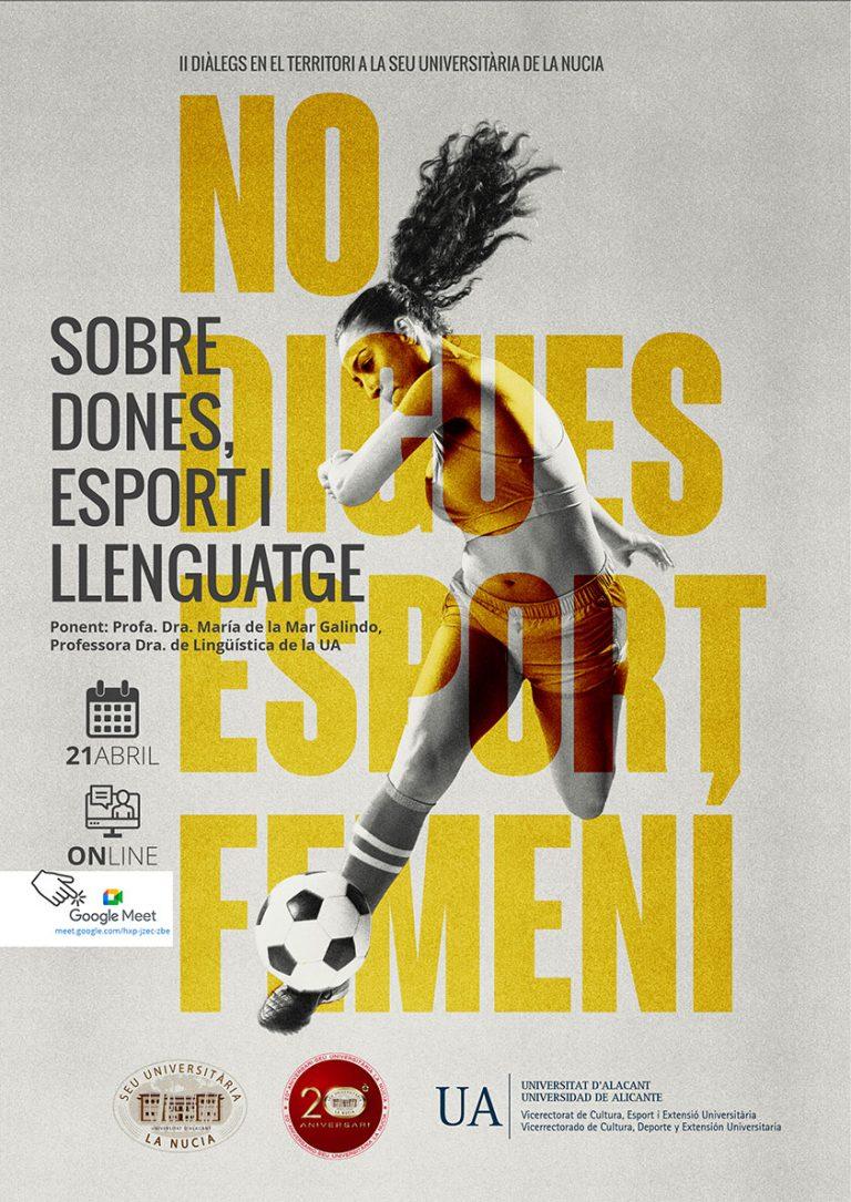 """La Nucía; Conferencia on-line """"No digues esport femení"""""""
